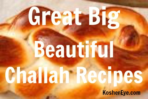Big beautiful challah recipes texted
