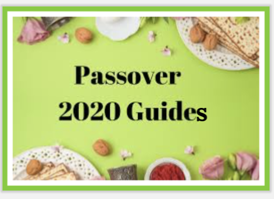 Passover 2020 guides